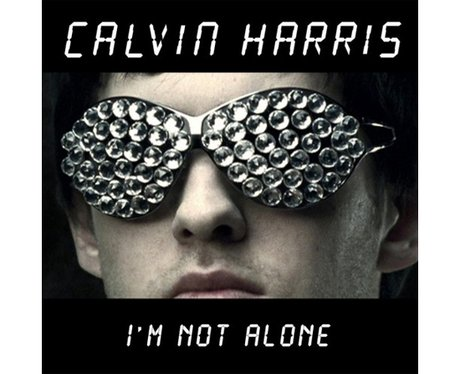 Calvin Harris - 'Not Alone'