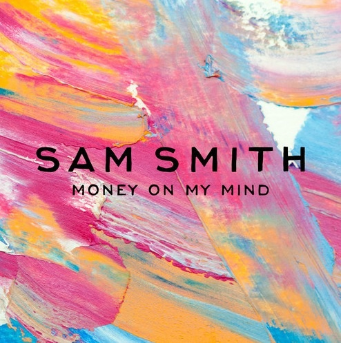 Sam Smith Money On My Mind Artwork