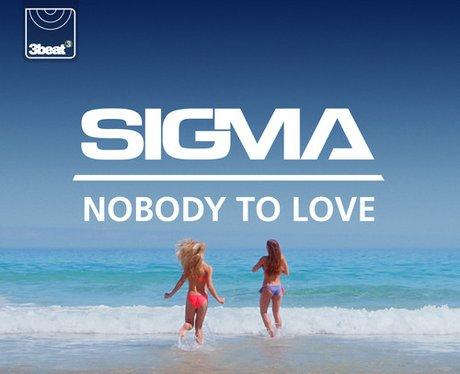 Sigma Nobody to love