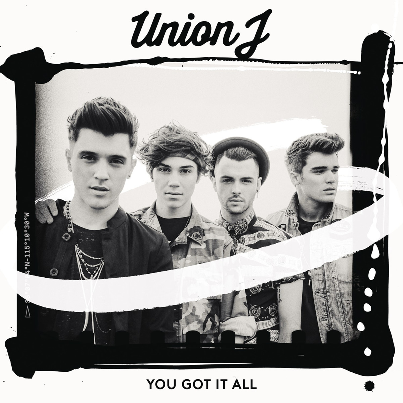 Union J 'You Got It All'