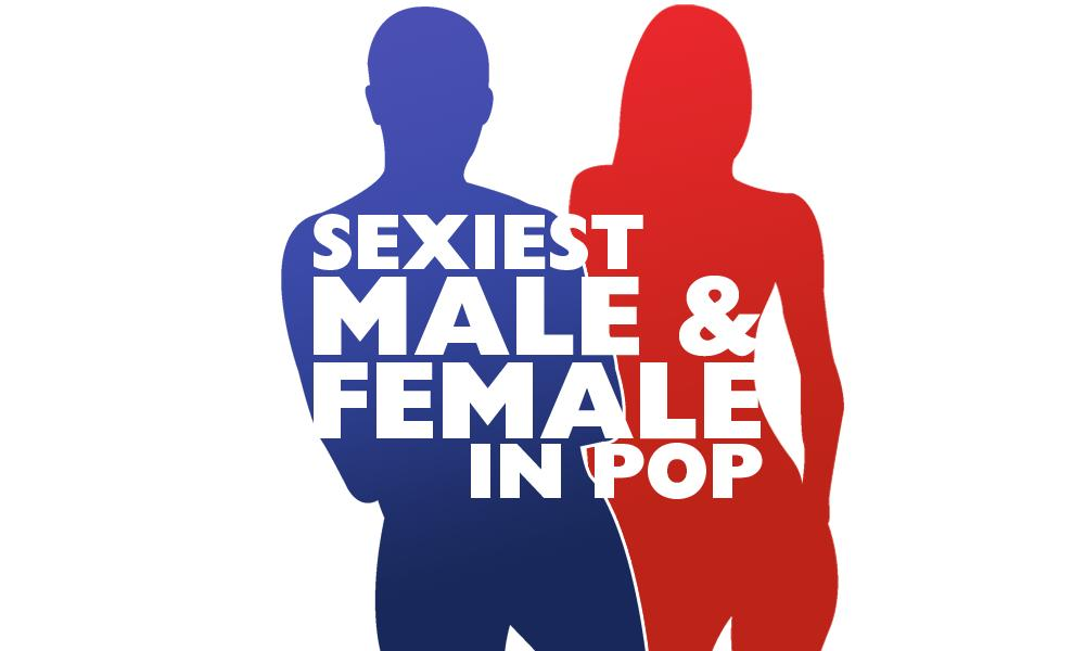 Sexiest Male & Female In Pop 2016