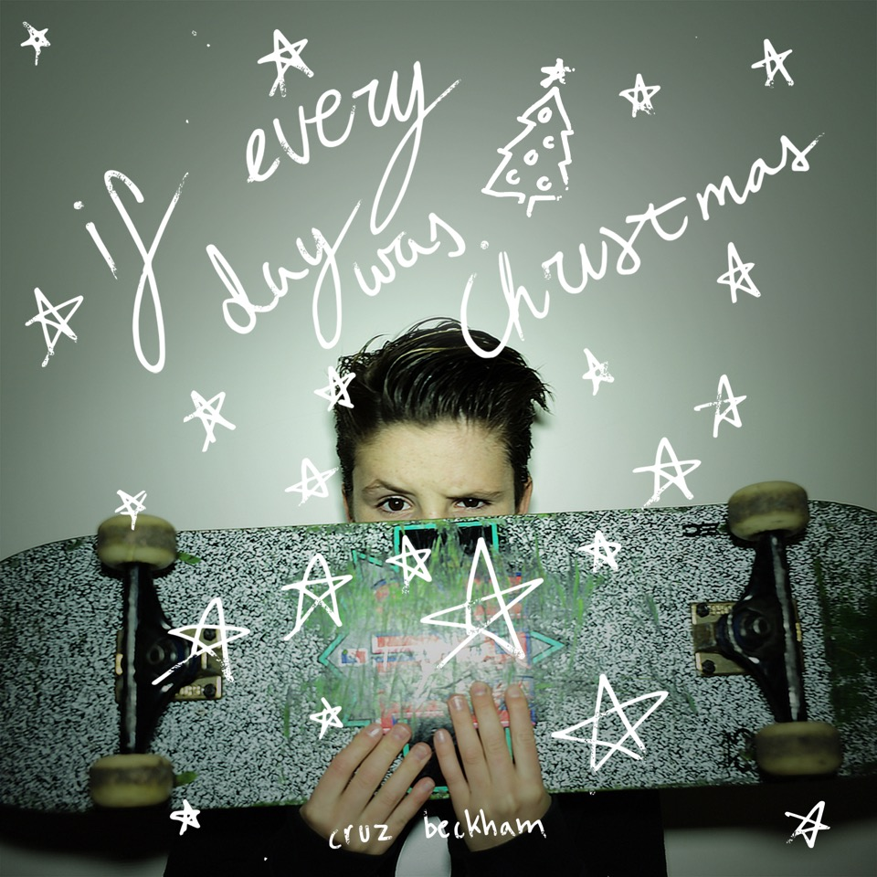 Cruz Beckham - If Every Day Was Christmas