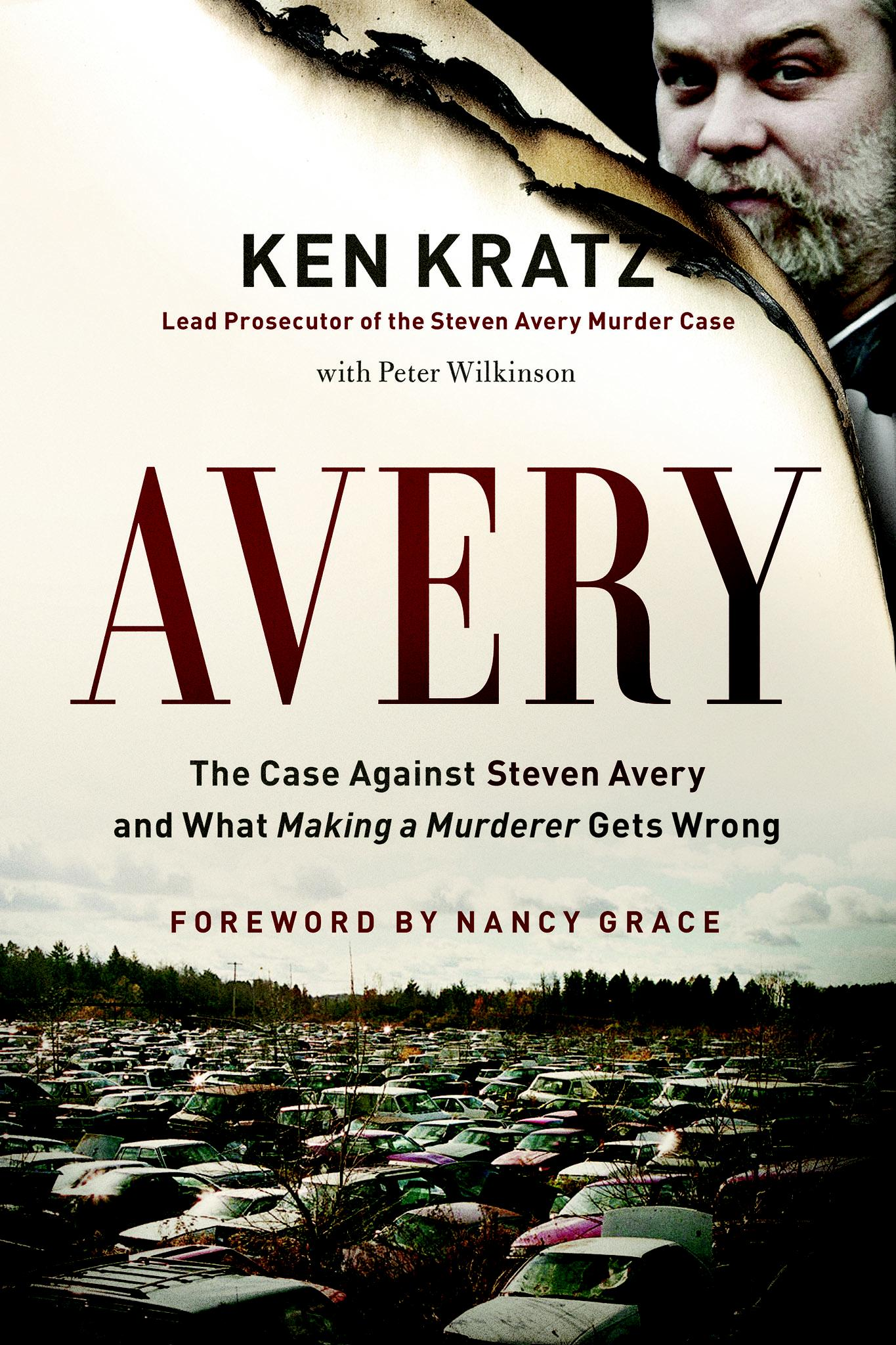 Avery: The Case Against Steven Avery and What Maki