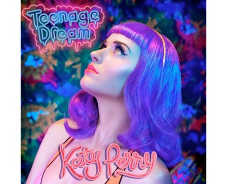 Katy Perry -Teenage Dream