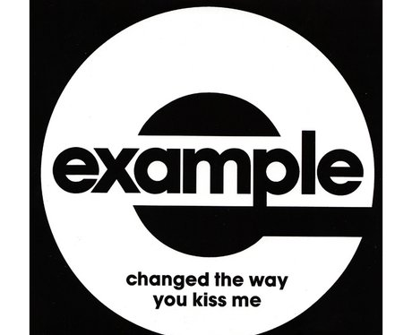 Example- Changed The Way You Kiss Me