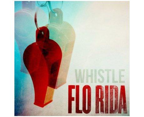 Flo Rida - 'Whistle'