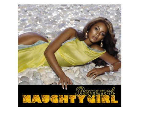 Beyonce's 'Naughty Girl' single cover.