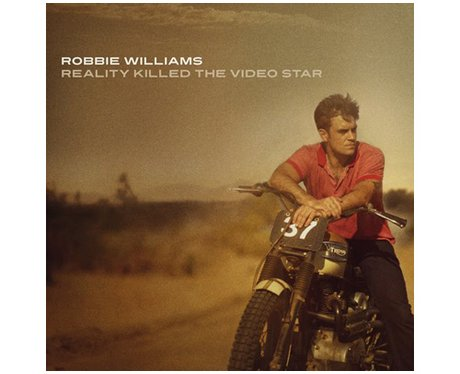 Robbie Williams 'Reality Killed The Video Star'