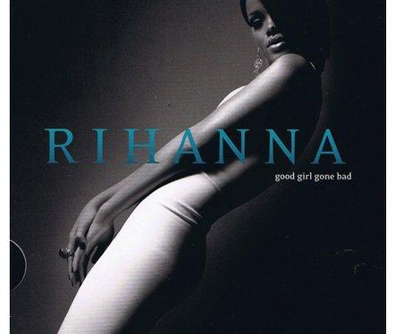 Rihanna 'Good Girl Gone Bad'