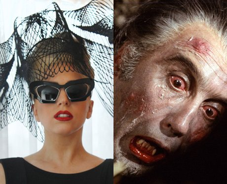 Lady Gaga or Dracula.