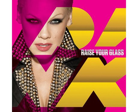 Pink- 'Raise Your Glass'