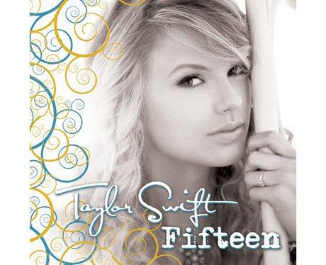 Taylor Swift - 'Fifteen'