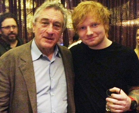 Ed Sheeran and Robert De Niro