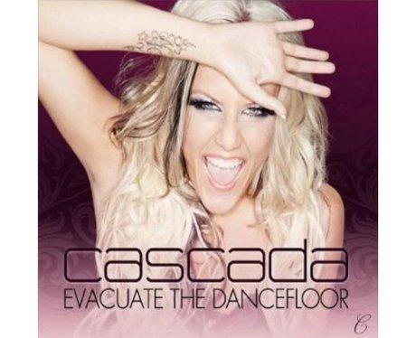 Cascada 'Evacuate The Dance Floor'