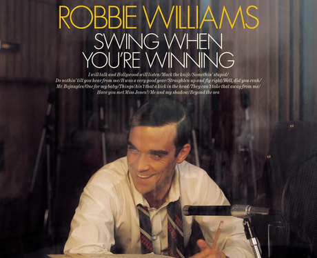 Robbie Williams 'Swing When Your're Winning'