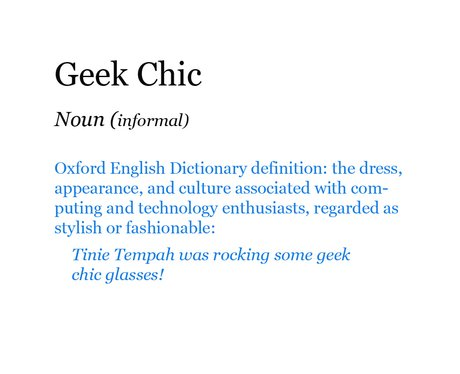 Pop Dictionary: Geek Chic