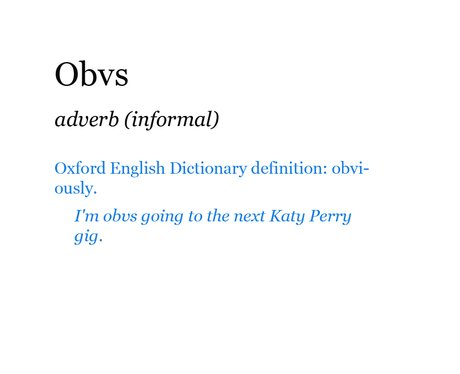 Pop Dictionary: Obvs