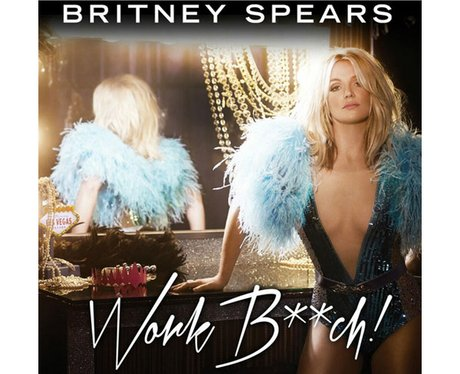 Britney Spears' 'Work B***h' single artwork