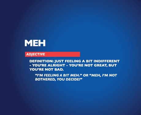 Chambers Dictionary - Meh