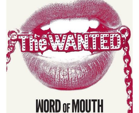The Wanted 'Word Of Mouth'