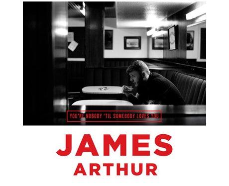 James Arthur 'you're Nobody Till Somenbody Loves Y