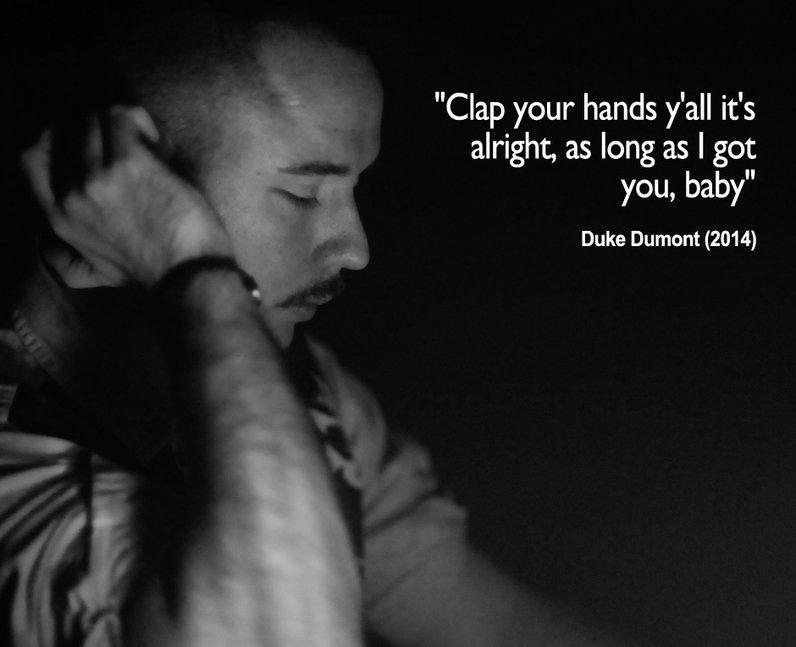 Duke Dumont 'I Got U' Lyrics - 17 Song Lyrics We Can't Wait To ...