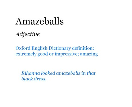 Pop Dictionary: Amazeballs