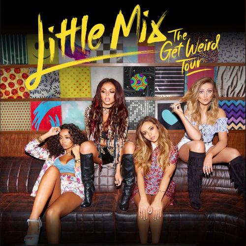 Little Mix 2016 uk tour poster get weird