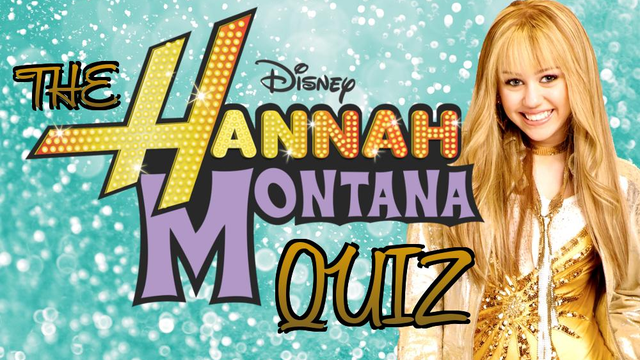 Quiz  If You Don U0026 39 T Get All Of These Hannah Montana