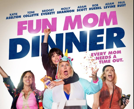 Fun Mom Dinner- Netflix
