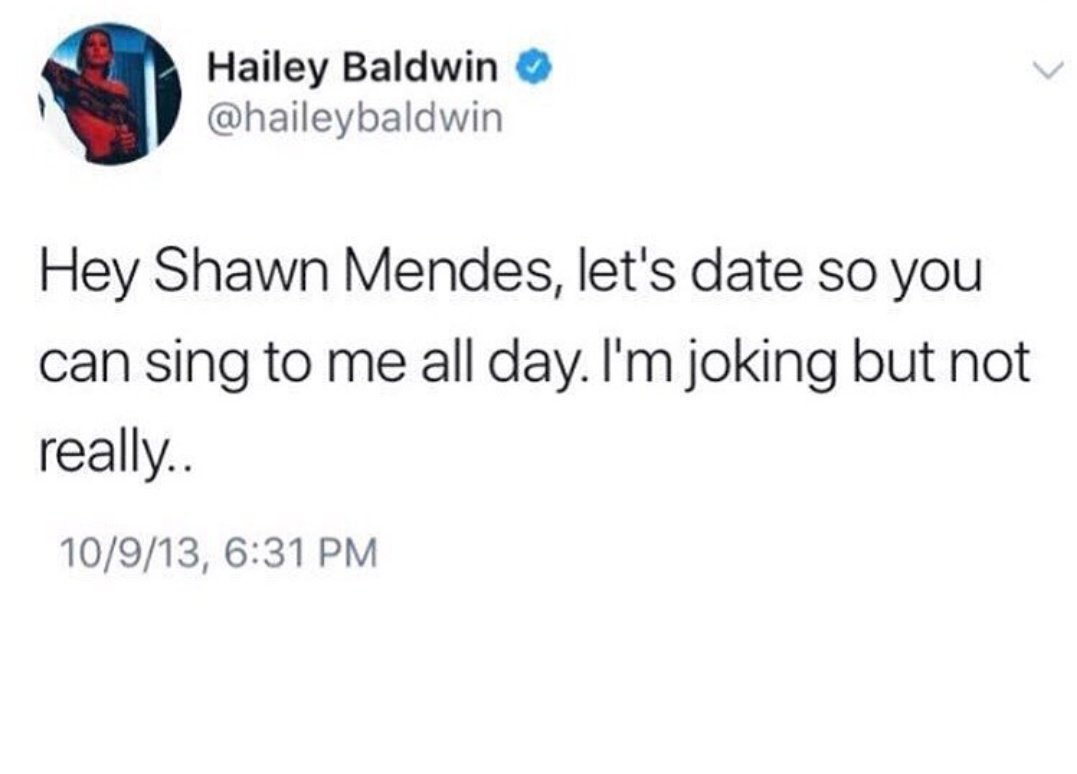 Hailey Baldwin Tweeting Shawn Mendes